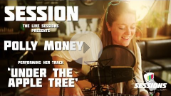 POLLY MONEY - Under The Apple Tree // The Live Sessions