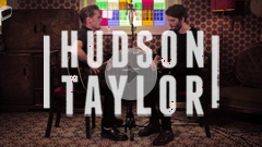 Hudson Taylor - Chasing Rubies // The Live Sessions