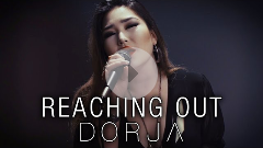 DORJA - Reaching Out (Official Music Video)